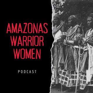 Amazonas - Mujeres Guerreras