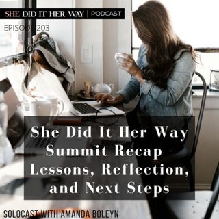 SDH:203 She Did It Her Way Summit Recap - Lessons, Reflection, and Next Steps