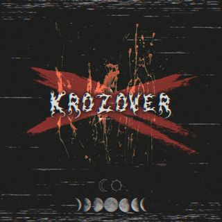 Krozover NEW ALBUM 2020 - AndyShredz Podcasts