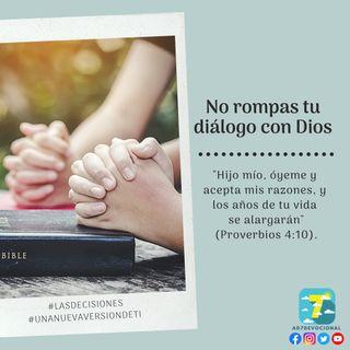10 de octubre - No rompas tu diálogo con Dios - Una Nueva Versión de Ti 2.0 - Devocional de Jóvenes