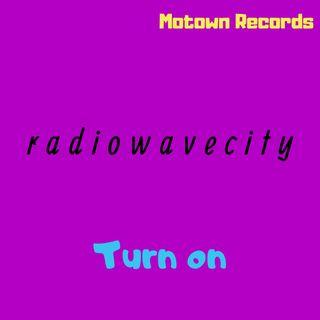radiowavecity: turn on [ep. #3, Motown Records]