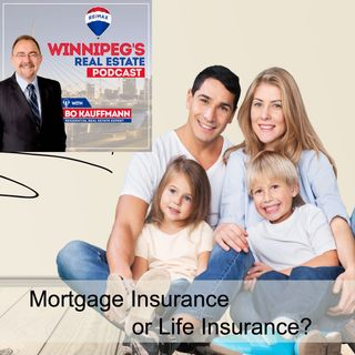 Mortgage Insurance or Life Insurance