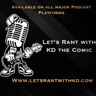 Let's Rant With KD the COMIC