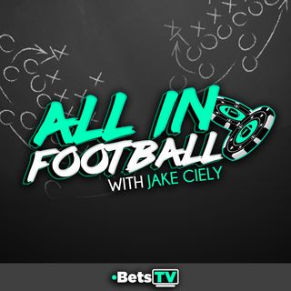 All In Football with Jake Ciely