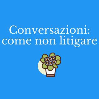 Come gestire le conversazioni difficili