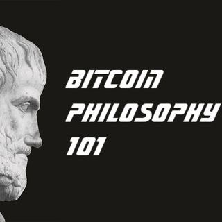 Episode 5: Bitcoin Philosophy 101