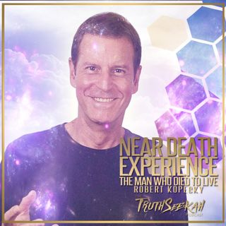 Near-Death Experience | The Man Who Died To Live | Robert Kopecky