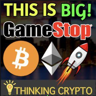 Bitcoin on GameStop's Balance Sheet - Ethereum $2K Soon - Grayscale $30.1 Billion Crypto AUM