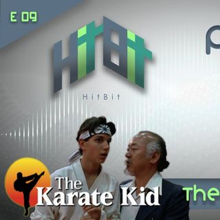 Episodio 009 - The Karate Kid - Parte 1