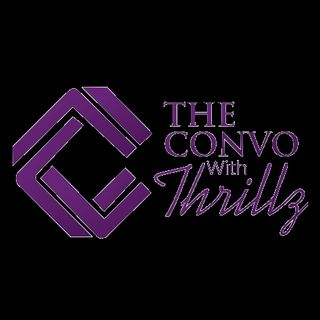 The ConvowithThrillz🎙️EP 1- Opening Night🎉🎉