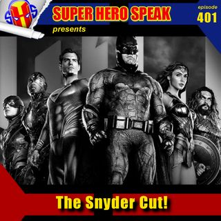 #401: The Snyder Cut!