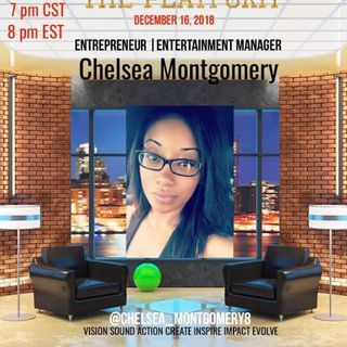 THE PLATFORM : ENTERTAINMENT MANAGER CHELSEA MONTGOMERY