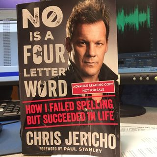 "Chris Jericho's ""No is a Four Letter Word"""