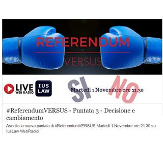 #ReferendumVERSUS: Speciale #RiformaCostituzionale! 1 Novembre 2016