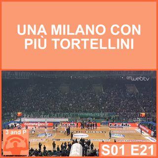 S01E21 - Una Milano con più tortellini