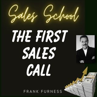 The First Sales Call
