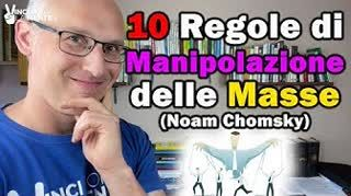 10 Regole di Manipolazione delle masse (Noam Chomsky)