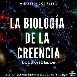 145 - La Biología de la Creencia