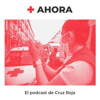 AHORA. Nace el podcast de Cruz Roja