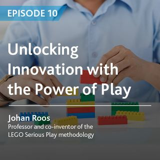 10 - Unlocking Innovation with the Power of Play