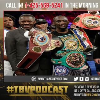 ☎️Terence Crawford: PBC Unification is Impossible💔Contemplates a Move to 154😱
