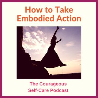 How To Take Embodied Action