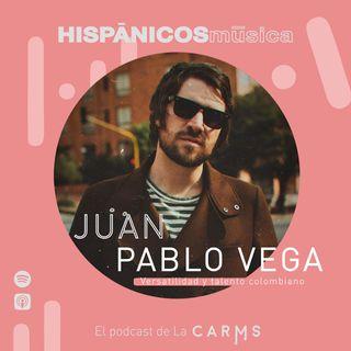 Ep 10 - Juan Pablo Vega  - HISPANICOS