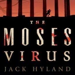 ACS: Jack Hyland THE MOSES VIRUS