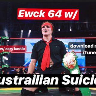 EWCK 64 w/ Australian Suicide (Hexagon)