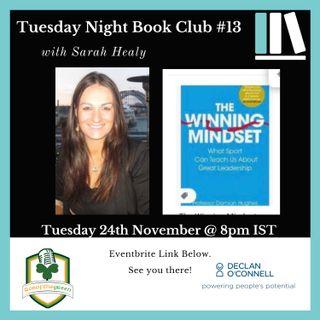 Tuesday Night Book Club #13 - The Winning Mindset - Sarah Healy (returns)
