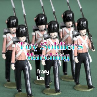Toy Soldiers Marching