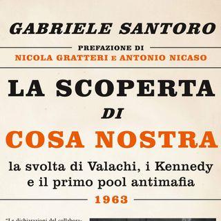"Gabriele Santoro ""La scoperta di Cosa Nostra"""