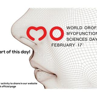 World Day of Orofacial Myofunctional Science