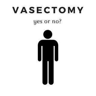 66: Vasectomies