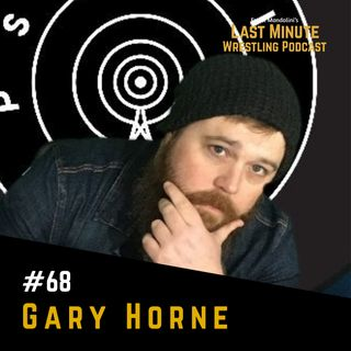 Ep. 68: An NWA Family chat with Gary Horne, the voice of This Is Pro Wrestling Podcast