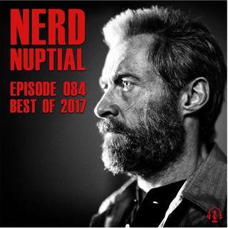 Episode 084 - Best of 2017