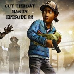 Cut Throat Rants EP #32- TWD S2 E5