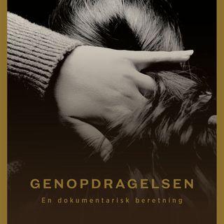 Genopdragelsen - med Sebastian Abrahamsen og Anton Geist