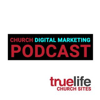 Church Digital Marketing Podcast