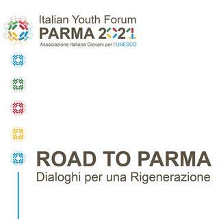 """Rubrica """"Road to Parma. Dialoghi per una rigenerazione"""": il manifesto della razionalità sensibile."""
