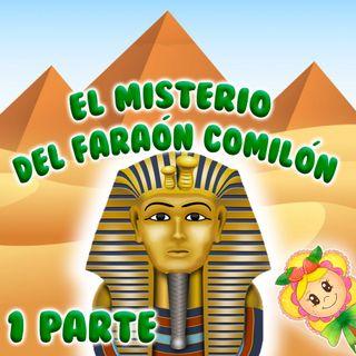 36. El misterio del Faraón comilón. Cuento infantil de Hada de Fresa sobre el gran secreto de Tután Ramón