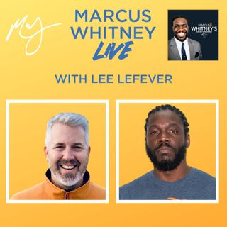 E135: Being Big Enough with Lee LeFever - #MWL 67
