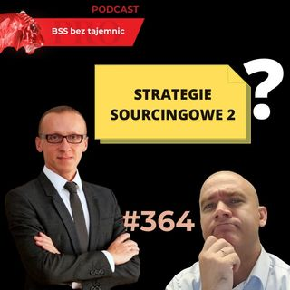 #364 Strategie Sourcingowe volume 2