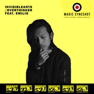 "Magic SYNCSHOT: Invisibleants feat. Emilio ""Overthinker"""