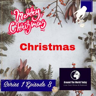 Around the World Today Series 1 Episode 8 - Christmas