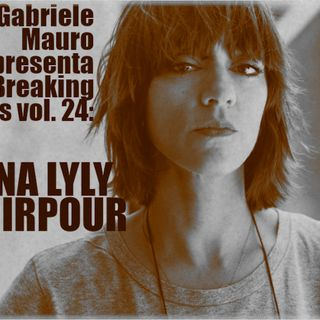Breaking Beats vol. 24 - Ana Lily Amirpour