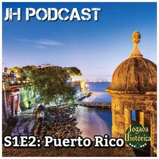 JH PODCAST S1E2 - Puerto Rico