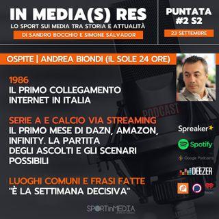 #2 S2 | Ospite Andrea Biondi (Il Sole 24 Ore) - Serie A e calcio via streaming: DAZN, Amazon, Infinity e la questione ascolti