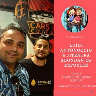 Luigi Antonuccio & Jitender Soodan of Refueler on Crypto Clothesline