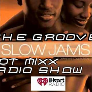 HOT MIXX THE GROOVE SLOW JAMS